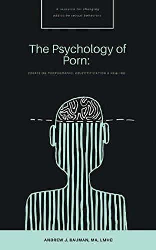 B.o.o.k The Psychology of Porn: Essays on Pornography, Objectification & Healing<br />[R.A.R]