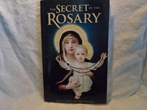The Secret of the Rosary St. Louis De Montfort
