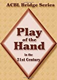 Play of the Hand in the 21st Century: The Diamond