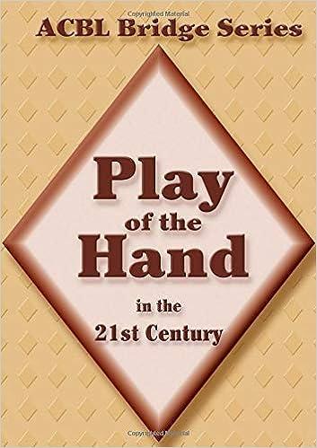 5506c241aa5 Play of the Hand in the 21st Century  The Diamond Series (ACBL Bridge)   Audrey Grant  8601419516414  Amazon.com  Books
