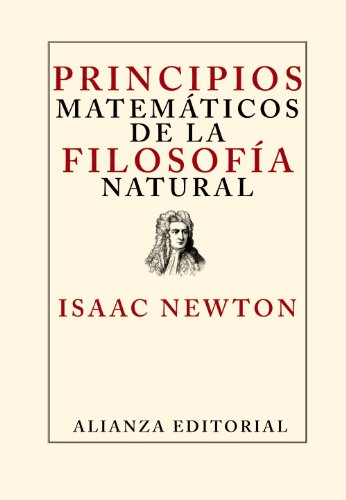 Descargar Libro Principios Matemáticos De La Filosofía Natural ) Isaac Newton