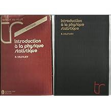 Introduction à la physique statistique