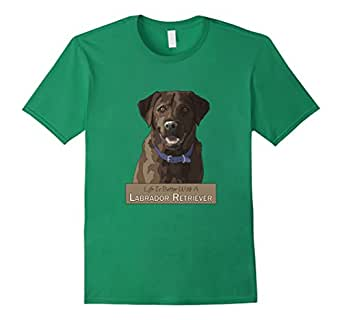 Men's Life Is Better With A Chocolate Labrador Retriever 3XL Kelly Green
