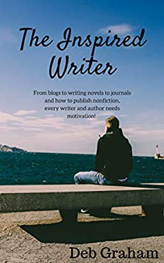 The Inspired Writer: Motivation to begin your writing journey