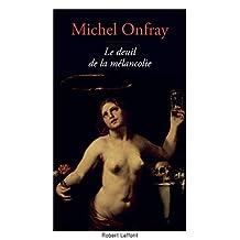 Le Deuil de la mélancolie (French Edition)