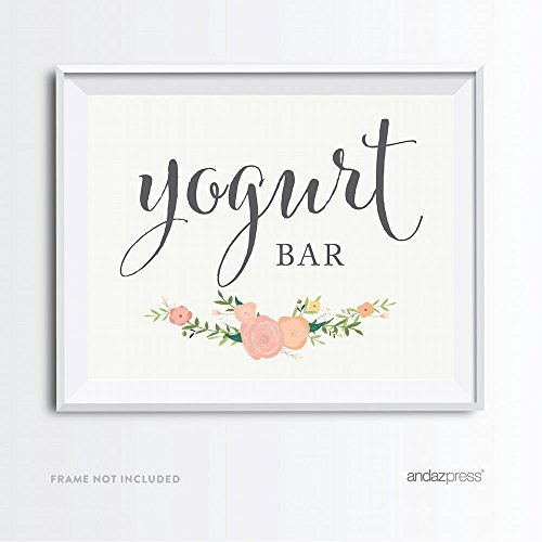 Andaz Press Wedding Party Signs, Floral Roses Print, 8.5x11-inch, Yogurt Bar Reception Dessert Table Sign, 1-Pack