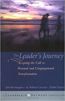 Book The Leader's Journey: Accepting the Call to Personal and Congregational Transformation (Jossey-Bass Leadership Network Series)
