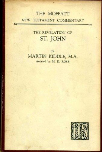 THE REVELATION OF ST JOHN (Moffatt N T Commentary)