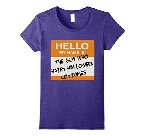 Womens Happy Halloween The Guy Hates Halloween Costume T Shirt Large Purple