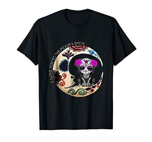 Moon Dog Sugar Skull Love You To The Moon & Back Halloween -