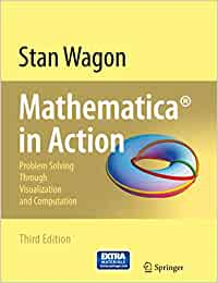 Mathematica in Action: Problem Solving Through Visualization and Computation With CDROM : The Power of Visualization: Amazon.es: Wagon, Stan: Libros en idiomas extranjeros