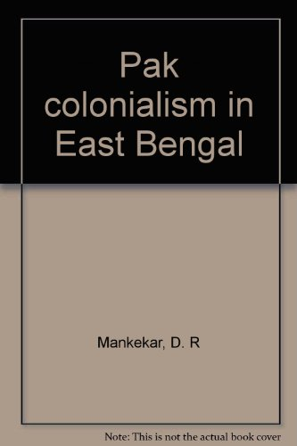 Pak Colonialism in East Bengal