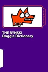 The Rynski Doggie Dictionary: Illustrated dog terms, expressions and proverbs Paperback