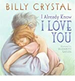 I ALREADY KNOW I LOVE YOU BY (Author)Crystal, Billy[Paperback]Apr-2007