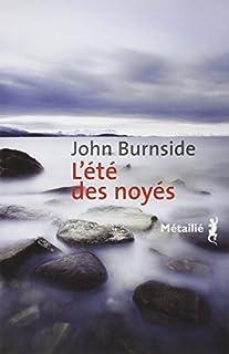L'été des noyés, Burnside, John