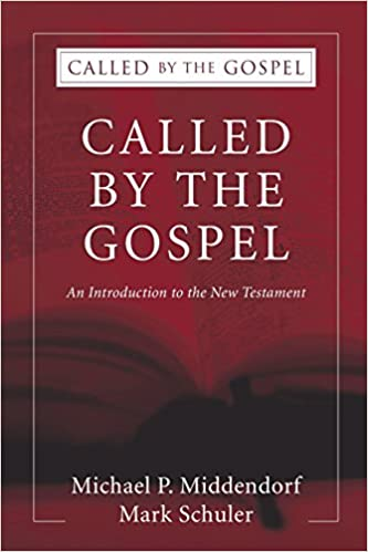 Called by the Gospel: An Introduction to the New Testament (Volume 2)