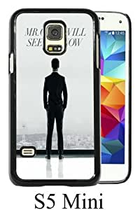 Mr. Grey Will See You Now Fifty Shades Of Grey Black Personalized Photo Custom Samsung Galaxy S5 Mini Cover Case