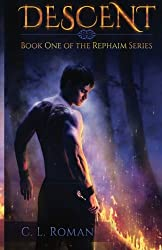 Descent: Book One of the Rephaim Series