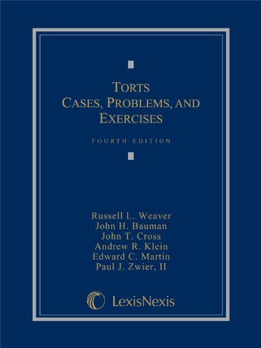 Torts: Cases, Problems, and Exercises (2013)