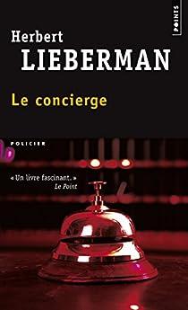 Le concierge par Lieberman