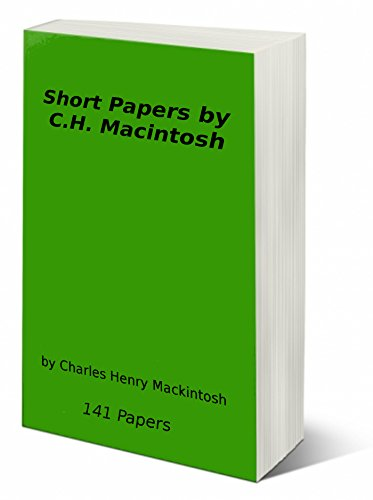 Short Papers  by C.H. Macintosh: 141 Papers