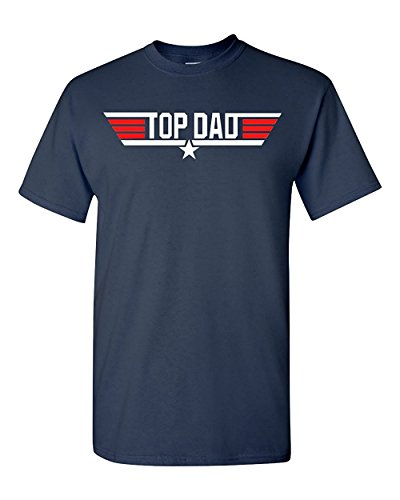 Top Dad Father's Day/Birthday Adult T-Shirt - S to 3XL