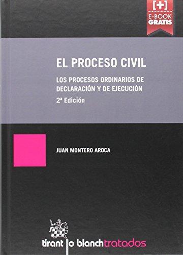 Descargar Libro El Proceso Civil 2ª Edición 2016. Los Procesos Ordinarios De Declaración Y De Ejecución Juan Montero Aroca