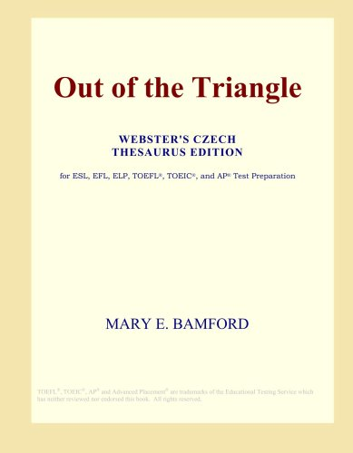 Out of the Triangle (Webster's Czech Thesaurus Edition)