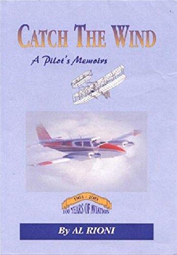 catch-the-wind-a-pilots-memoirs