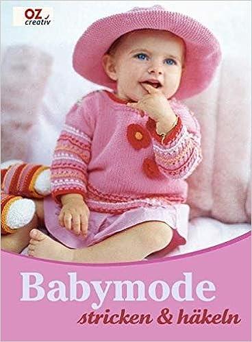 Babymode Stricken Häkeln Amazonde N N Bücher