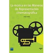 La Musica En Las Maneras de Representacion Cinematografica