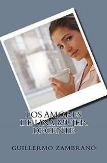Los amores de una mujer decente (Spanish Edition)