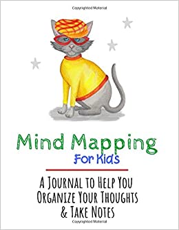 Mind Mapping For Kids A Notebook To Help You Organize Your Thoughts