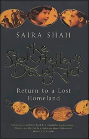 The Storyteller's Daughter: Return to a Lost Homeland by Sairah Shah (7-Aug-2003)