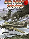 Air Force Colors, 1926-1942, Dana Bell, 0897470915