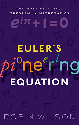 Euler's Pioneering Equation: The most beautiful theorem in ()
