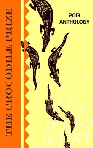 The Crocodile Prize Anthology 2013