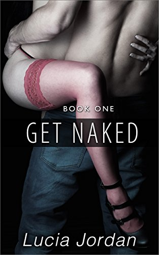 Get Naked is the hottest new contemporary romance from bestselling author Lucia Jordan! Carrie Lawrence thinks she has it all figured out…until Gabriel Vidal enters her life. He's funny and charming and has a devious plan in mind. A losing wager land...