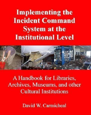 - Implementing the Incident Command System At the Institutional Level
