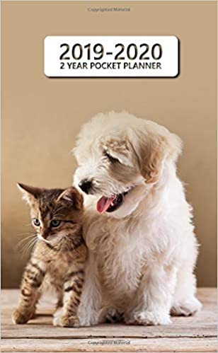 2019-2020 2 Year Pocket Planner: Nifty Cat & Dog Friends ...