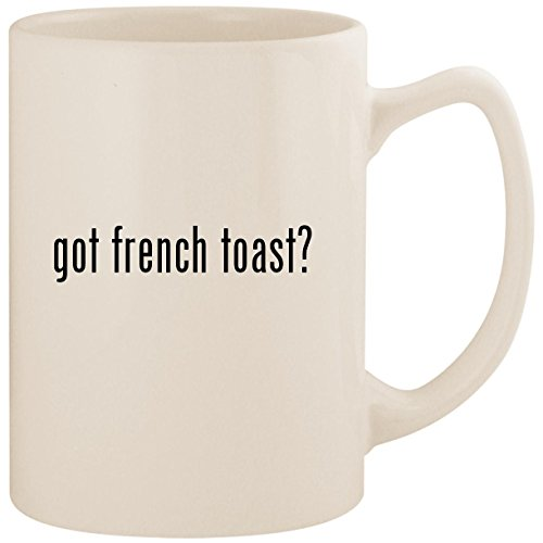 got french toast? - White 14oz Ceramic Statesman Coffee Mug Cup ()