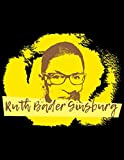 img - for Notorious RBG - Yellow Fury Notebook: College Ruled Writer's Notebook for School, Office, or Home! book / textbook / text book