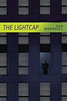 The Lightcap by [Marshall, Dan]