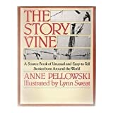 The Story Vine, Anne Pellowski, 002044690X