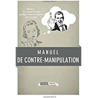Manuel de contre-manipulation