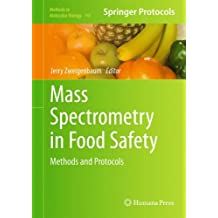 Mass Spectrometry in Food Safety: Methods and Protocols (Methods in Molecular Biology)