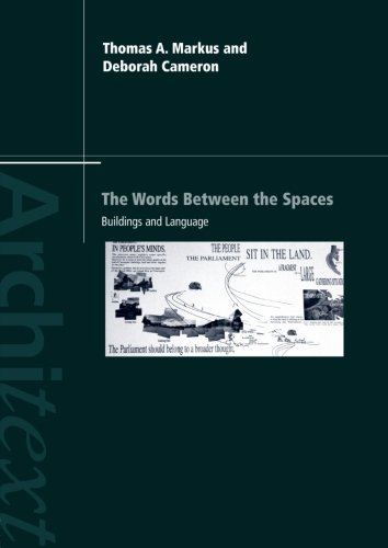 The Words Between the Spaces: Buildings and Language (Architext) by Routledge