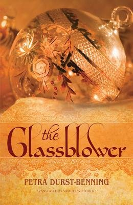 By Petra Durst-Benning The Glassblower (The Glassblower Trilogy)