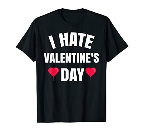 I Hate Valentine's Day Tshirt Heart Balloon Funny Shirt Gift