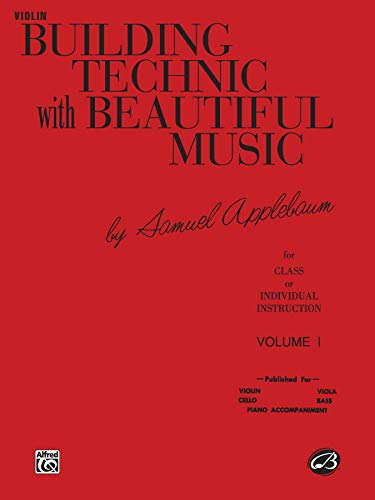 Building Technic With Beautiful Music for Violin, Vol. -